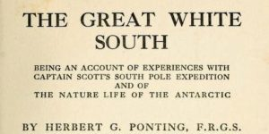 Герберт Дж. Понтінг «Величний білий Південь» (1922)